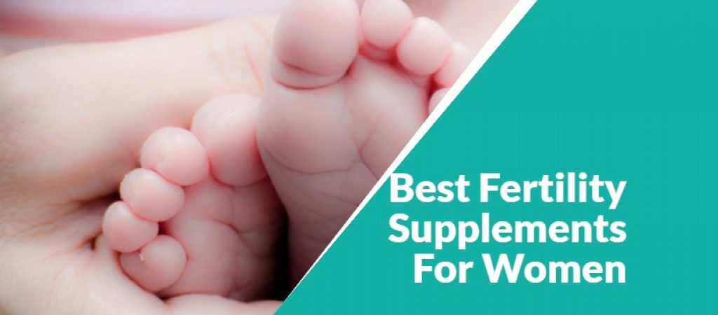 7 Best Fertility Supplements for Women