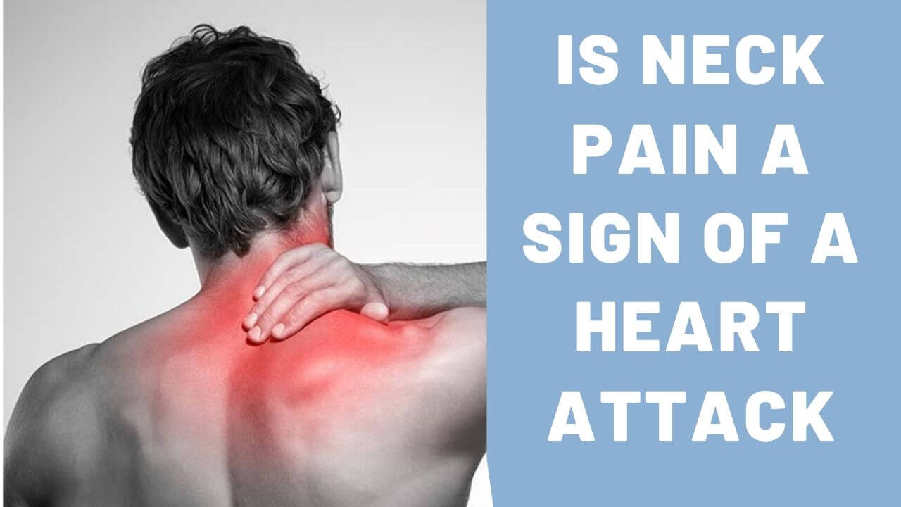Is Neck Pain a Sign of a Heart Attack